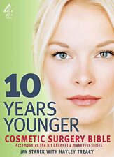 NEW BOOK 10 Years Younger  Cosmetic Surgery Bible by Jan Stanek (Paperback)