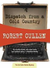 Dispatch from a Cold Country (Felony & Mayhem Mysteries) (Colin Burke)