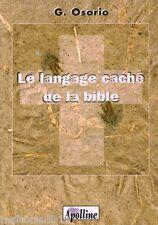 Livre religion le langage caché de la bible G. Osario book