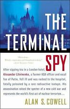 The Terminal Spy: After sipping tea in a London hotel, Alexander Litvi-ExLibrary