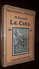 LE CIEL - M. Fouché 1921 - Astronomie