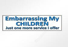 funny car bumper sticker embarrassing my children 220 x 60 mm decal for parents