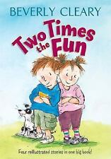 Two Times the Fun by Beverly Cleary (2005, Hardcover, Reissue)