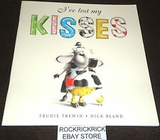 I'VE LOST MY KISSES (32 PAGE BOOK) -TRUDIE TREWIN & NICK BLAND- (BRAND NEW)