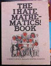 I Hate Mathematics Book, The by Marilyn Burns * old edition * VGC Paperback