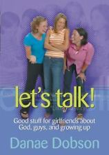 Let's Talk! Good Stuff for Girlfriends About God, Guys, and Growing Up-ExLibrary