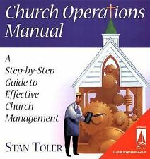 Church Operations Manual: A Step-by-Step Guide to Effective Church Management, S