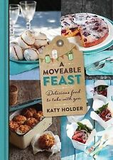 A Moveable Feast, Katy Holder, Good, Hardcover