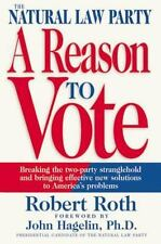 Robert Roth~NATURAL LAW PARTY: A REASON TO VOTE~SIGNED 1ST/DJ~NICE COPY
