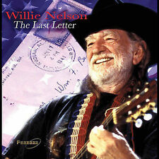 Last Letter by Willie Nelson (CD, Jun-2005, Pazzazz)
