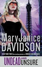 Undead and Unsure Mary Janice Davidson Queen Betsy Novel #12 2013 Hardcover New