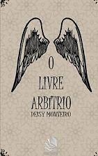 O Livre Arbítrio : Contos by Deisy Monteiro (2015, Paperback)