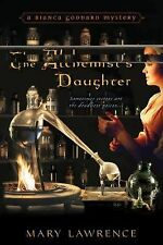 The Alchemist's Daughter (A Bianca Goddard Mystery)-ExLibrary