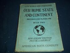 1938 OUR WORLD HOME STATE & CONTINENT BOOK II NEW JERSEY EDITION - MAPS - KD 527