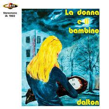 """DALTON La donna e il bambino/Il vuoto (ltd.ed.red vinyl x 45 pcs) 7"""" ita prog"""