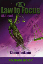 AQA Law in Focus: AS Level Answer Book (Aqa Law in Focus) by Jackson, Simon