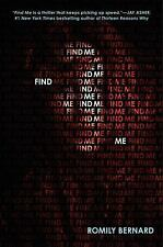 Find Me: Find Me 1 by Romily Bernard (2014, Paperback)