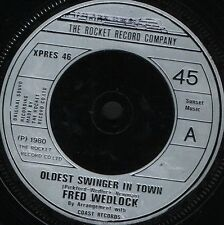 """FRED WEDLOCK oldest swinger in town/the jogger's song XPRES 46 uk 1980 7"""" WS EX/"""
