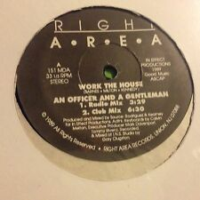 WORK THE HOUSE • An Officer And A Gentleman • Vinile 12 Mix • 1989 RIGHT AREA