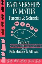 Partnerships in Maths : Parents and Schools - Impact Project (1993, Paperback)