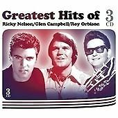 Ricky Nelson/Glen Campbell/Roy Orbison - Greatest Hits Of {3CD} NEW! 24HR POST!!