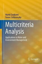 Multicriteria Analysis : Applications to Water and Environment Management by...