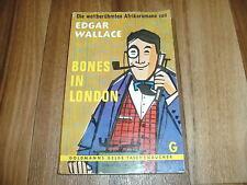 Edgar Wallace -- BONES in LONDON // die weltberühmten Afrika-Romane