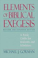 NEW - Elements of Biblical Exegesis: A Basic Guide for Students and Ministers