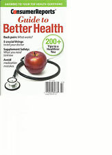 CONSUMER REPORT, GUIDE TO BETTER HEALTH, 2014  ( ANSWERS TO YOUR HEALTH QUESTION