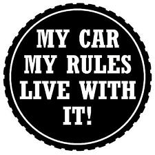 MY RULES LIVE WITH IT! (B/W) - FUN CAR TAX DISC HOLDER  - NEW - GIFT - REUSABLE