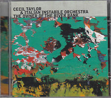 CECIL TAYLOR & ITALIAN INSTABILE ORCHESTRA - the owner of the river bank CD