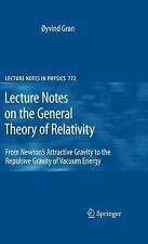 Lecture Notes on the General Theory of Relativity : From Newton's Attractive...