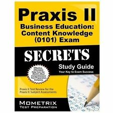 Praxis II Business Education: Content Knowledge (5101) Exam Secrets