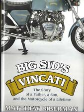 Big Sid's Vincati: The Story of a Father, a Son, and the Motorcycle of a Lifetim