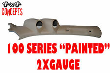 "to suit Toyota Landcruiser 100 series LHD DOUBLE PILLAR POD ""NEW""  PAINTED BEIGE"