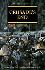 The Horus Heresy Omnibus: Crusade's End 1 by Graham McNeill, Ben Counter and...