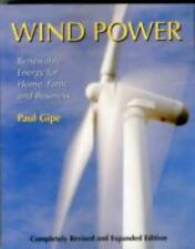 Wind Power, Revised Edition: Renewable Energy for Home, Farm, and Busi-ExLibrary