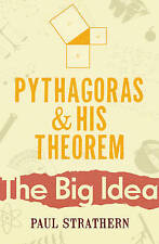Pythagoras and His Theorem by Paul Strathern (Paperback, 1997)