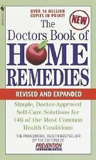 The Doctors Book of Home Remedies  Revised Edition - Prevention Magazine Editors