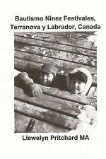 Album de Fotos: Bautismo Ninez Festivales, Terranova y Labrador, Canada by...
