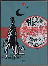giancarlo de cataldo + giuseppe palumbo UN SOGNO TURCO graphic novel rizzoli bur