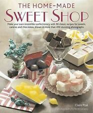 The Home-Made Sweet Shop: Make Your Own Irresist, Claire Ptak, Excellent