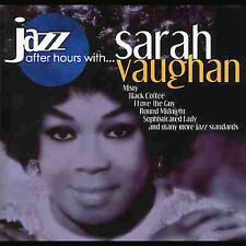 JAZZ AFTER HOURS WITH... SARAH VAUGHAN  **NEW CD**