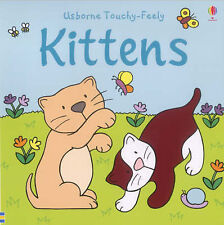 The Usborne Big Touchy Feely Book of Kittens (Touchy-Feely Board Books), Fiona W