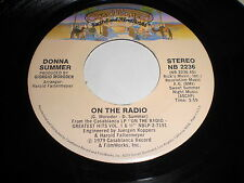 Donna Summer: On The Radio / There Will Always Be A You 45