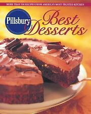 Pillsbury Best Desserts: More Than 350 Recipes from America's Most-Trusted Kitch