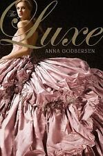 The Luxe: The Luxe No. 1 by Anna Godbersen (2007, Hardcover)