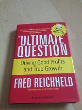 FRED REICHHELD, THE ULTIMATE QUESTION