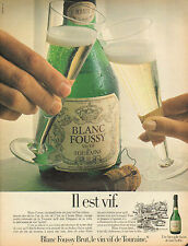 Publicité Advertising 1981  BLANC FOUSSY vin vif de TOURAINE brut