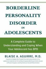 Borderline Personality Disorder in Adolescents: A Complete Guide to Understandi